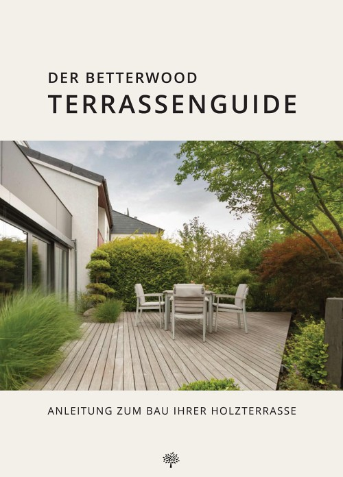 Betterwood Terrassenguide