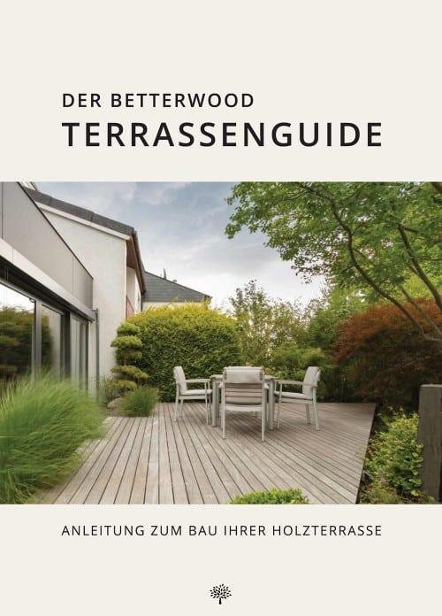 Betterwood Terrassenguide